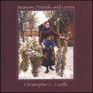 christopher c. cordle - seasons friends and lovers CD mackinaw harvest music used mint