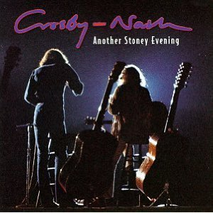 crosby - nash - another stoney evening CD 1971 1997 arista 17 tracks used mint
