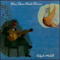 ralph mctell - blue skies black heroes CD 1988 leola new factory sealed