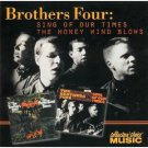 brothers four - sing of our times and the honey wind blows CD 2003 sony collectors choice used mint