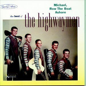 michael row the boat ashore - best of the highwaymen CD 1992 EMI capitol used mint