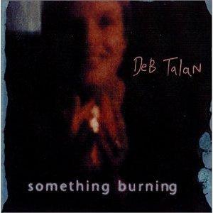 deb talan - something burning CD 2000 used mint