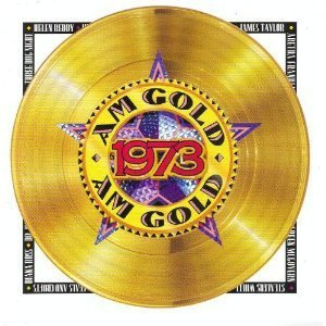 am gold 1973 - various artists CD 1992 time life warner 21 tracks new