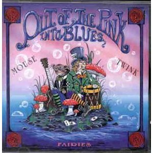 mouse & twink fairies - out of the pink into the blues CD 1995 HTD used mint