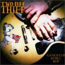 two bit thief - gangster rebel bop CD 1993 we bite america used mint