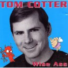 tom cotter - wise ass CD signed by the artist on the back of the front liner used mint