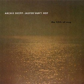 archie shepp and jasper van't hof - fifth of may CD L+R germany 1987 Optimism new factory sealed
