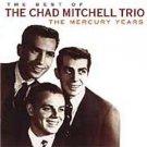 best of the chad mitchell trio - mercury years CD 1998 mercury polygram new factory sealed