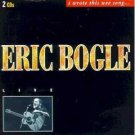 eric bogle live i wrote this wee song ... CD 2-discs 1994 greentrax scotland new
