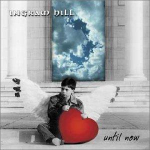 ingram hill - until now CD 2002 traveler used mint
