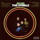 the cyrkle - neon CD 2001 sundazed new factory sealed