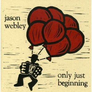 jason webley - only just beginning CD 2004 11 Records used mint
