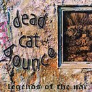 dead cat bounce - legends of the nar CD 2001 chonsky 11 tracks used mint