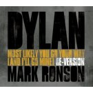 bob dylan - most likely you go your way (and i'll go mine) mark ronson re-version CD single 2007