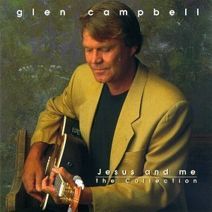 glen campbell - jesus and me the collection CD 1996 new haven new factory sealed