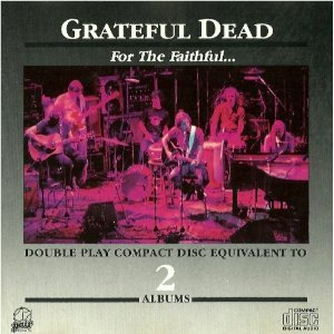 grateful dead - for the faithful CD 1981 1984 arista pair 15 tracks used mint