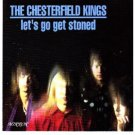chesterfiled kings - let's go get stoned CD 1994 mirror used mint