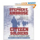 stephen e. ambrose - citizen soldiers audio CD 5-discs 1997 Simon & Schuster Audio 5-hours used mint