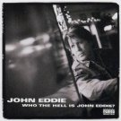 john eddie - who the hell is john eddie CD 2003 lost highway used mint