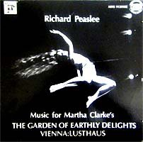 richard peaslee - music for martha clarke's garden of earthly delights & vienna: lusthaus CD 1987