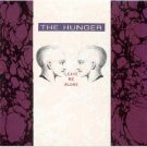 the hunger - leave me alone CD 1991 alpha international used mint