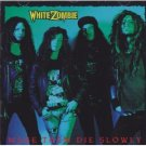 white zombie - make them die slowly CD 1989 caroline austria new factory sealed