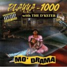 playya 1000 with the d'kster - mo' drama CD 1994 small town 14 tracks used mint