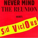 never mind the reunion here's sid vicious CD 1997 cleopatra used mint