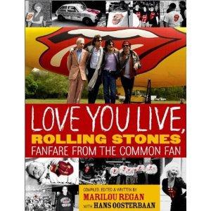 Love You Live Rolling Stones Fanfare from the Common Fan - Marilou Regan 2002 fanfare paperback used