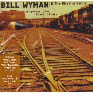 bill wyman & the rhythm kings - anyway the wind blows CD 1999 velvel BMG 16 tracks used mint