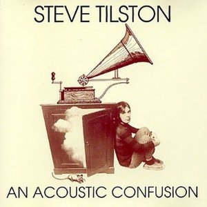 steve tilston -an acoustic confusion CD 1998 scencescof new factory sealed