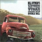 bill wyman's rhythm kings - double bill CD 2-discs 2001 ripple papillon chrysalis used mint