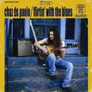 chaz de paolo - flirtin' with the blues CD 2005 95 north new