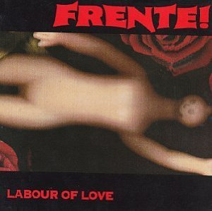 frente! - labour of love CD 1994 mammoth 7 tracks used mint