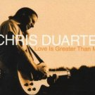 chris duarte - love is greater than me CD 2000 zoe