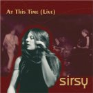 sirsy - at this time live Cd 2002 sirsy music 13 tracks used mint