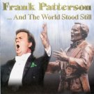 frank patterson - and the world stood still CD 2003 rego 16 tracks used mint