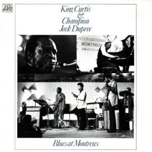 king curtis & champion jack dupree - blues at montreux CD 1973 1992 atlantic used mint