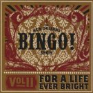 new orleans bingo show volume II for a life ever bright CD 2008 NOBS 13 tracks used mint