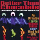 better than chocolate - original motion picture soundtrack CD 1999 dexter will 13 tracks used