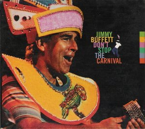 jimmy buffett - don't stop the carnival CD 1998 island used mint