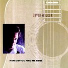 david wilcox - how did you find me here CD 1989 A&M used mint