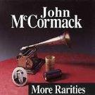 john mccormack - more rarities CD 1992 rego irish 16 tracks used mint
