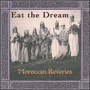 eat the dream - moroccan reveries - various artists CD tinder production canada 7 tracks used