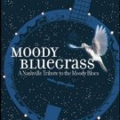 moody bluegrass - a nashville tribute to the moody blues CD 2004 rounder 12 tracks mint