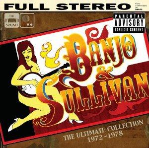 banjo & sullivan - ultimate collection 1972 - 1978 CD 2005 hip-o 10 tracks used