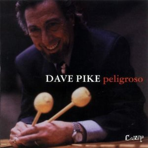 dave pike - peligroso CD 2000 cubop ubiquity 12 tracks used mint