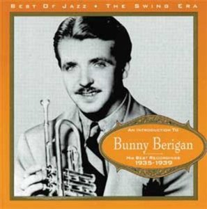 bunny berigan - his best recordings 1935 - 1939 CD 1995 best of jazz france 22 tracks new
