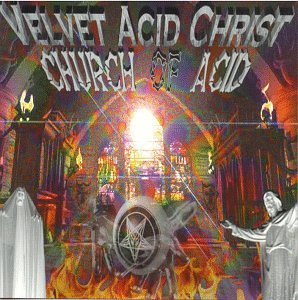 velvet acid christ - church of acid CD 2007 pendragon 12 tracks used mint