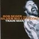 bob seger and the silver bullet band - train man CD 1999 neon import 10 tracks used mint
